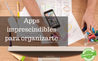 Apps imprescindibles para organizarte
