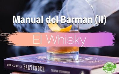 Reglas básicas para utilizar el Whisky en coctelería