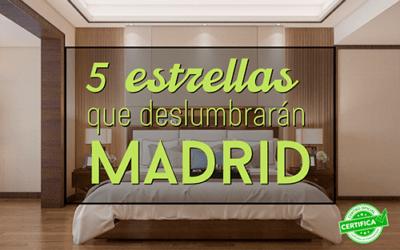 Hoteles de lujo que abrirán en Madrid