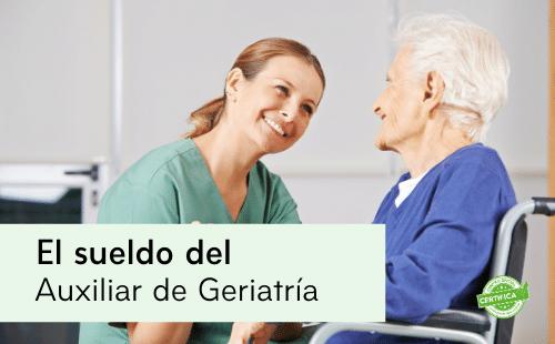 sueldo-de-auxiliar-de-geriatria